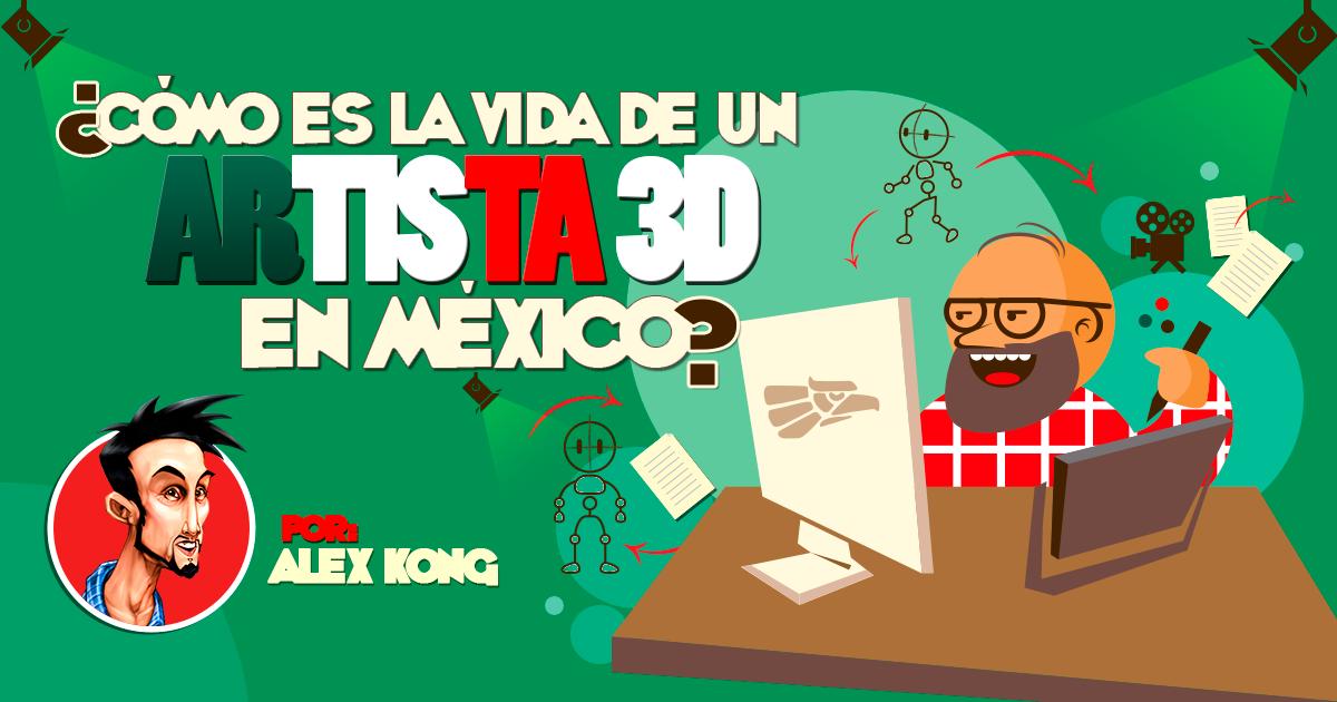 Animación en México. La vida en esta industria.