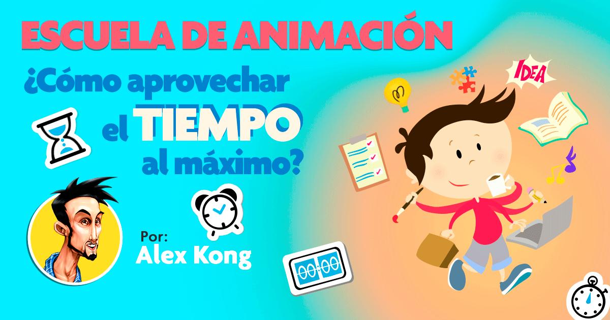 Escuela de Animación ¿Cómo aprovechar el tiempo al máximo?