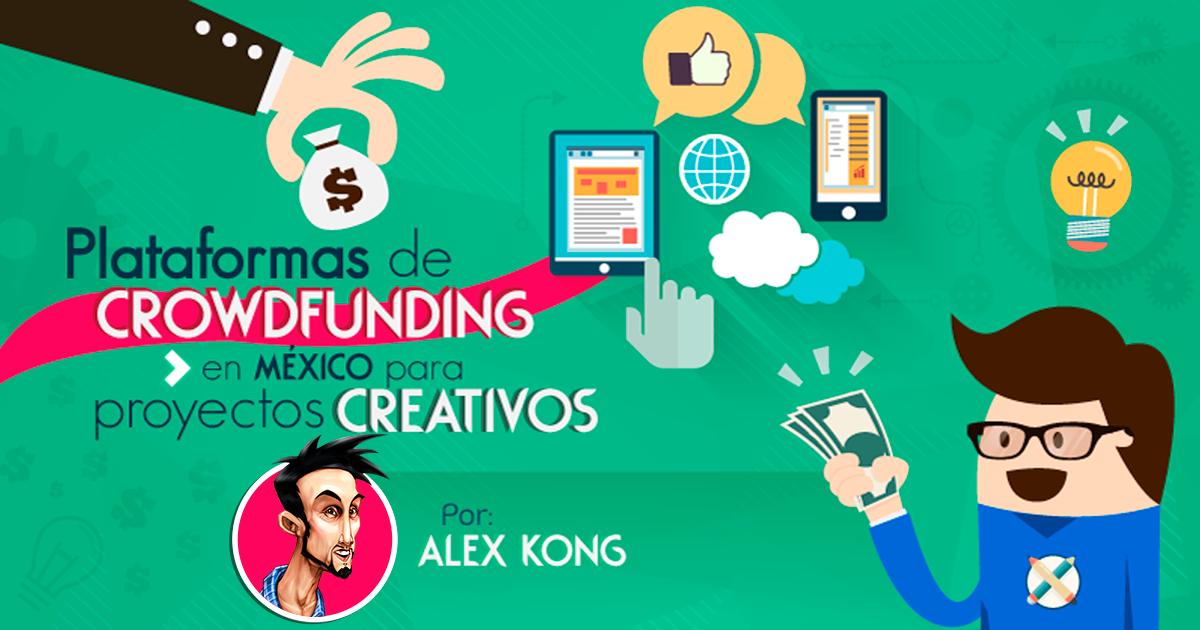Sitios de Crowdfunding para proyectos creativos en México