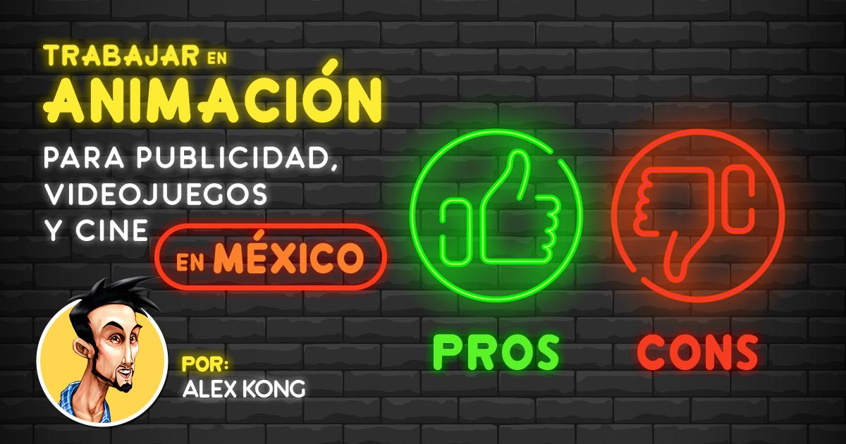 Trabajar-en-Animación-Para-Publicidad-Videojuegos-y-Cine-en-México_Alex-Kong